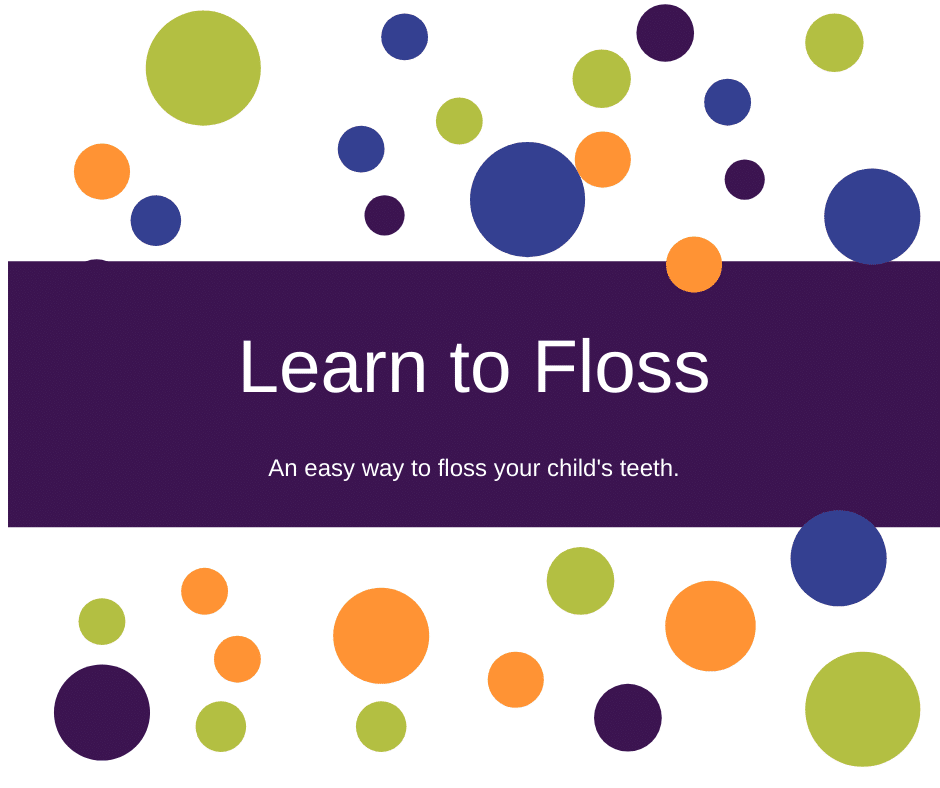 Learn to Floss